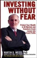 Investing Without Fear av Martin D. Weiss (Heftet)