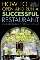 How to Open and Run a Successful Restaurant av Christopher Egerton-Thomas (Heftet)