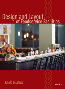 Design and Layout of Foodservice Facilities av John C. Birchfield (Innbundet)