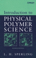 Introduction to Physical Polymer Science av Leslie Howard Sperling (Innbundet)