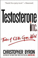 Testosterone Inc av Christopher Byron (Heftet)