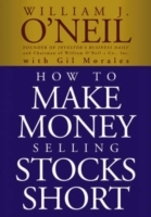 How to Make Money Selling Stocks Short av William J. O'Neil og Gil Morales (Heftet)