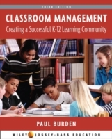 Classroom Management Creating a Successful Learning Community, 3rd Edition av Paul Burden (Heftet)