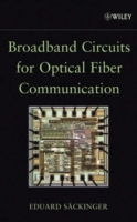 Broadband Circuits for Optical Fiber Communication av Eduard Sackinger (Innbundet)