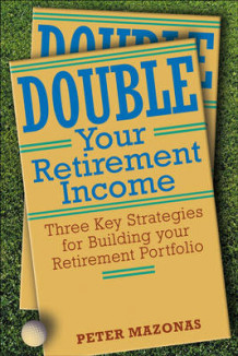 Double Your Retirement Income av Peter Mazonas (Innbundet)