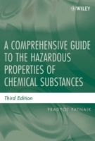 A Comprehensive Guide to the Hazardous Properties of Chemical Substances av Pradyot Patnaik (Innbundet)