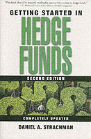 Getting Started in Hedge Funds, 2nd Edition av Daniel A. Strachman (Heftet)