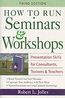 How to Run Seminars and Workshops av Robert L. Jolles (Heftet)