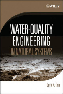 Water-Quality Engineering in Natural Systems av David A. Chin (Innbundet)