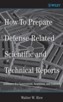 How to Prepare Defense-Related Scientific and Technical Reports av Walter W. Rice (Innbundet)