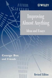 Improving Almost Anything av George E. P. Box og and friends (Heftet)