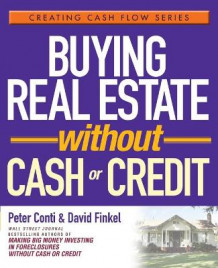 Buying Real Estate Without Cash or Credit av David Finkel og Peter Conti (Heftet)
