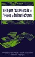 Intelligent Fault Diagnosis and Prognosis for Engineering Systems av George Vachtsevanos, Frank L. Lewis, Michael Roemer, Andrew Hess og Biqing Wu (Innbundet)