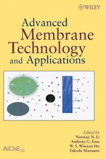 Advanced Membrane Technology and Applications (Innbundet)