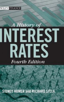A History of Interest Rates av Sidney Homer og Richard Sylla (Innbundet)