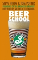 Beer School av Steve Hindy og Tom Potter (Innbundet)