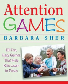 Attention Games av Barbara Sher (Heftet)
