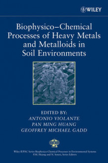 Biophysico-Chemical Processes of Heavy Metals and Metalloids in Soil Environments (Innbundet)