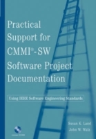 Practical Support for CMMI-SW Software Project Documentation Using IEEE Software Engineering Standards av Susan K. Land og John W. Walz (Heftet)