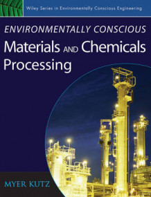 Environmentally Conscious Materials and Chemicals Processing (Innbundet)