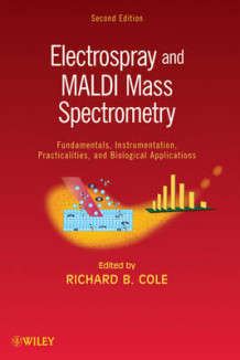 Electrospray and MALDI Mass Spectrometry (Innbundet)