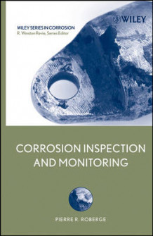 Corrosion Inspection and Monitoring av Pierre R. Roberge og R. Winston Revie (Innbundet)