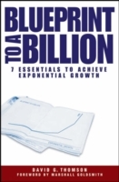 Blueprint to a Billion av David G. Thomson (Innbundet)