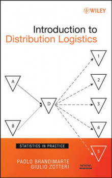 Introduction to Distribution Logistics av Paolo Brandimarte og Giulio Zotteri (Innbundet)