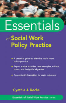 Essentials of Social Work Policy Practice av Cynthia J. Rocha (Heftet)
