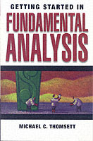 Getting Started in Fundamental Analysis av Michael C. Thomsett (Heftet)
