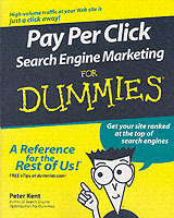 Pay Per Click Search Engine Marketing For Dummies av Peter Kent (Heftet)