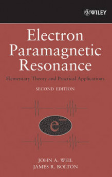 Electron Paramagnetic Resonance av John A. Weil og James R. Bolton (Innbundet)