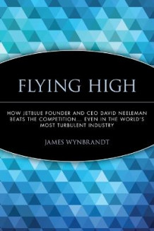 Flying High av James Wynbrandt (Heftet)