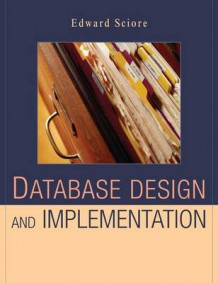 Database Design and Implementation av Edward Sciore (Innbundet)