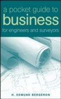 A Pocket Guide to Business for Engineers and Surveyors av H. Edmund Bergeron (Innbundet)