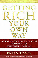 Getting Rich Your Own Way av Brian Tracy (Heftet)