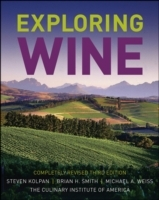 Exploring Wine av Steven Kolpan, Brian H. Smith, The Culinary Institute of America (CIA) og Michael A. Weiss (Innbundet)