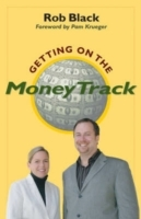 Getting on the Money Track av Rob Black og Carolyn Gerin (Heftet)