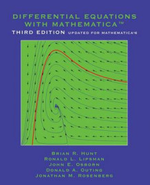Differential Equations with Mathematica av Brian R. Hunt, Ronald L. Lipsman, John E. Osborn, Donald A. Outing og Jonathan Rosenberg (Heftet)