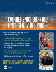 Confined Space Entry and Emergency Response av D. Alan Veasey, Lisa Craft McCormick, Barbara M. Hilyer, Kenneth W. Oldfield, Sam Hansen og Theodore H. Krayer (Heftet)
