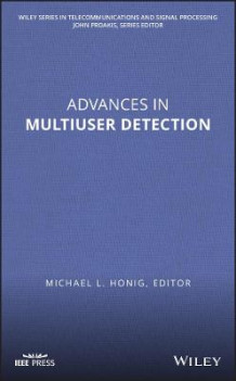 Advances in Multiuser Detection av Michael L. Honig (Innbundet)