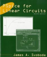 PSpice for Linear Circuits (uses PSpice Version 10) av James A. Svoboda (Heftet)