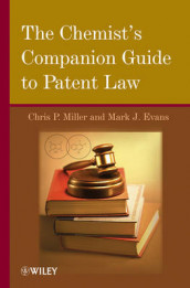 The Chemist's Companion Guide to Patent Law av Mark J. Evans og Chris P. Miller (Innbundet)