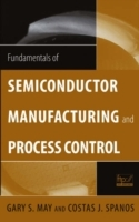 Fundamentals of Semiconductor Manufacturing and Process Control av Gary S. May og Costas J. Spanos (Innbundet)