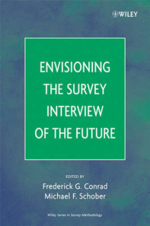 Envisioning the Survey Interview of the Future (Innbundet)