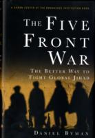 The Five Front War av Daniel L. Byman (Innbundet)