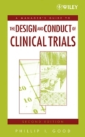 A Managers' Guide to the Design and Conduct of Clinical Trials av Phillip I. Good (Innbundet)