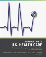 Introduction to US Healthcare System av Dennis D. Pointer, Steve Williams, Stephen L. Isaacs, James R. Knickman og Tracy L. Barr (Heftet)