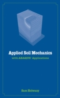 Applied Soil Mechanics with ABAQUS Applications av Sam Helwany (Innbundet)