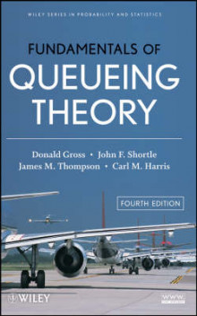 Fundamentals of Queueing Theory av Donald Gross, John F. Shortle, James M. Thompson og Carl M. Harris (Innbundet)